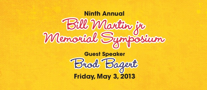 9th Annual Bill Martin, Jr. Symposium