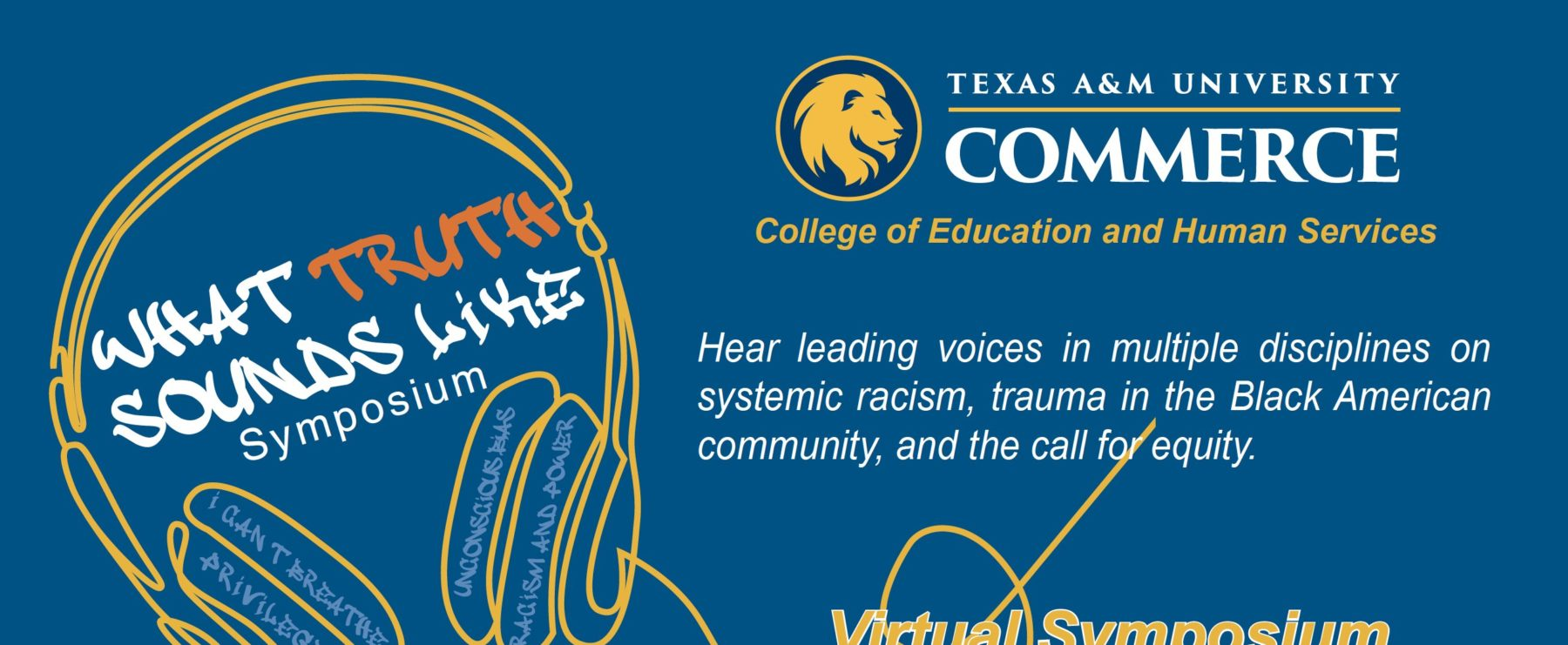 A&M-Commerce What Truth Sounds Like Symposium