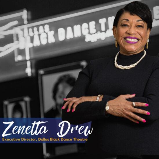 Zenetta Drew Executive Director of Dallas Black Dance Theatre